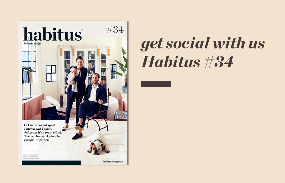 Habitus #34 Get Social With Us | Habitus Living