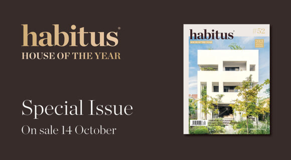 Introducing Habitus #52 – the House of the Year Special Issue!